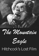 The Mountain Eagle / Fear o God