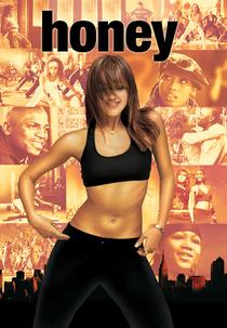 Honey - No Ritmo dos Seus Sonhos - Poster / Capa / Cartaz - Oficial 3
