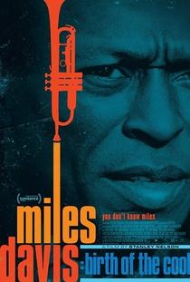 Miles Davis: Birth of the Cool - Poster / Capa / Cartaz - Oficial 1
