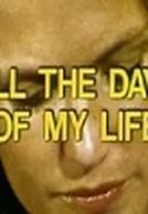 Todos os Dias de Minha Vida