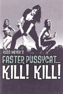 Faster, Pussycat! Kill! Kill! - Poster / Capa / Cartaz - Oficial 8