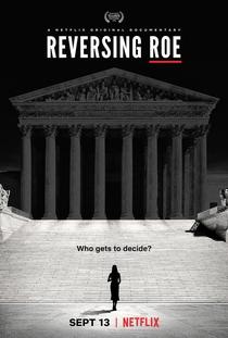 Roe x Wade: Direitos das Mulheres nos EUA - Poster / Capa / Cartaz - Oficial 1