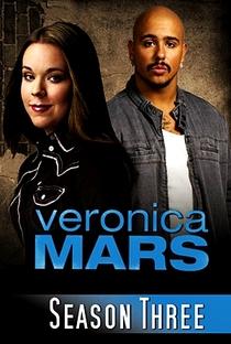 Veronica Mars: A Jovem Espiã (3ª Temporada) - Poster / Capa / Cartaz - Oficial 6