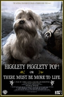 Higglety Pigglety Pop! or There Must Be More to Life (Higglety Pigglety Pop! or There Must Be More to Life)