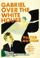 O Despertar de uma Nação (Gabriel Over the White House)