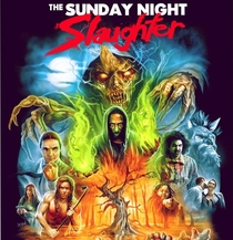 The Sunday Night Slaughter - Poster / Capa / Cartaz - Oficial 1