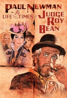 Roy Bean - O Homem da Lei! (The Life And Times Of Judge Roy Bean)