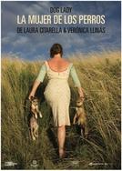 A Mulher dos Cachorros (La mujer de los perros)