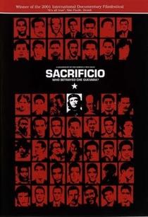 Sacrifício - Quem Traiu Che Guevara? - Poster / Capa / Cartaz - Oficial 1