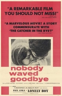 Nobody Waved Good-bye (Nobody Waved Good-bye)
