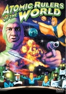 Atomic rulers of the world (Atomic Rulers)