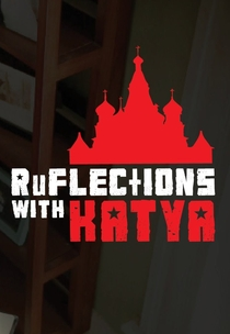 Ruflections with Katya - Poster / Capa / Cartaz - Oficial 1