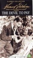 O Diabo que Pague (The Devil to Pay!)