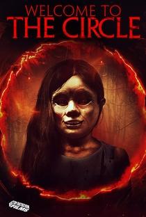 Welcome to the Circle - Poster / Capa / Cartaz - Oficial 2
