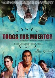 Todos os seus mortos - Poster / Capa / Cartaz - Oficial 1