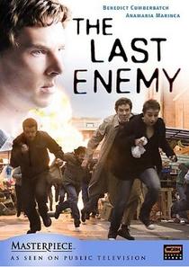 The Last Enemy - Poster / Capa / Cartaz - Oficial 2