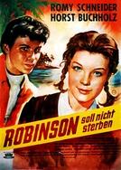 A Lenda de Robinson Crusoé   (Robinson Soll Nicht Sterben)