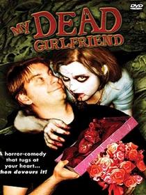 Minha Namorada Morta - Poster / Capa / Cartaz - Oficial 1