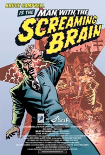 Man With the Screaming Brain - Poster / Capa / Cartaz - Oficial 2