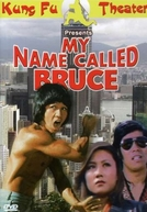 My Name Called Bruce (Pi li long quan)