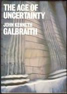 A Era Da Incerteza (The Age of Uncertainty)