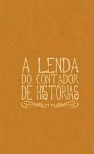 A Lenda do Contador de Histórias - Poster / Capa / Cartaz - Oficial 1