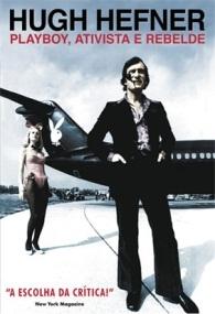 Hugh Hefner: Playboy, Ativista e Rebelde - Poster / Capa / Cartaz - Oficial 1
