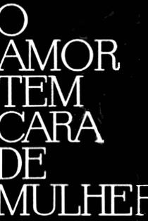 O Amor Tem Cara de Mulher - Poster / Capa / Cartaz - Oficial 1