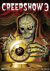 Creepshow 3 - Forças do Mal - Poster / Capa / Cartaz - Oficial 3