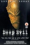 Experiência Mortal (Deep Evil)