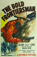 Fronteiras Sem Lei (The Bold Frontiersman)