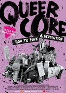 Queercore: How to Punk a Revolution (Queercore: How to Punk a Revolution)