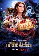 A Bizarra Confeitaria de Christine McConnell (1ª Temporada)
