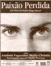 Paixão Perdida - Poster / Capa / Cartaz - Oficial 1