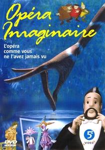 Opéra imaginaire - Poster / Capa / Cartaz - Oficial 2