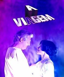 A Viagem - Poster / Capa / Cartaz - Oficial 1