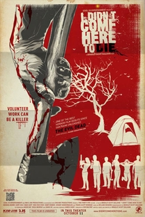 I Didn't Come Here to Die - Poster / Capa / Cartaz - Oficial 2