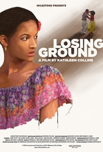 Losing Ground - Poster / Capa / Cartaz - Oficial 1