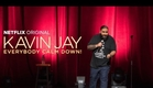 Kavin Jay : Everybody Calm Down! - Stand Up l  Netflix