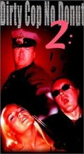 Dirty Cop 2: I Am a Pig - Poster / Capa / Cartaz - Oficial 1