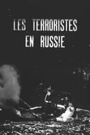 A Terrorista (Les terroristes en Russie)