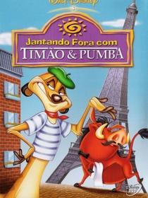 Jantando Fora Com Timão e Pumba - Poster / Capa / Cartaz - Oficial 1