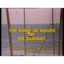As Primieras 36 Horas do Dr. Durant - Poster / Capa / Cartaz - Oficial 1