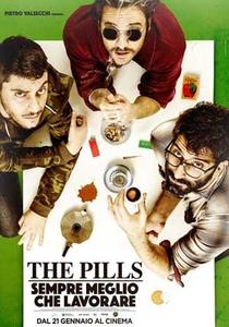 The Pills: Sempre meglio che lavorare - Poster / Capa / Cartaz - Oficial 1