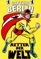 Capitão Berlim (Captain Berlin - Retter der Welt )