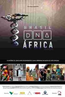 Brasil: DNA África - Poster / Capa / Cartaz - Oficial 1