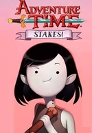 Hora de Aventura: Estaca Zero (Adventure Time: Stakes)