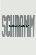 The Making Of Schramm (The Making Of Schramm)