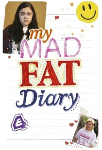 My Mad Fat Diary (3ª Temporada) - Poster / Capa / Cartaz - Oficial 3