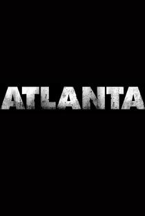 Atlanta (1ª Temporada) - Poster / Capa / Cartaz - Oficial 3